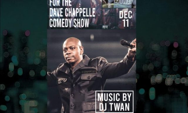 OFFICIAL AFTER PARTY FOR THE DAVE CHAPPELLE COMEDY SHOW